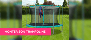 Comment monter son trampoline